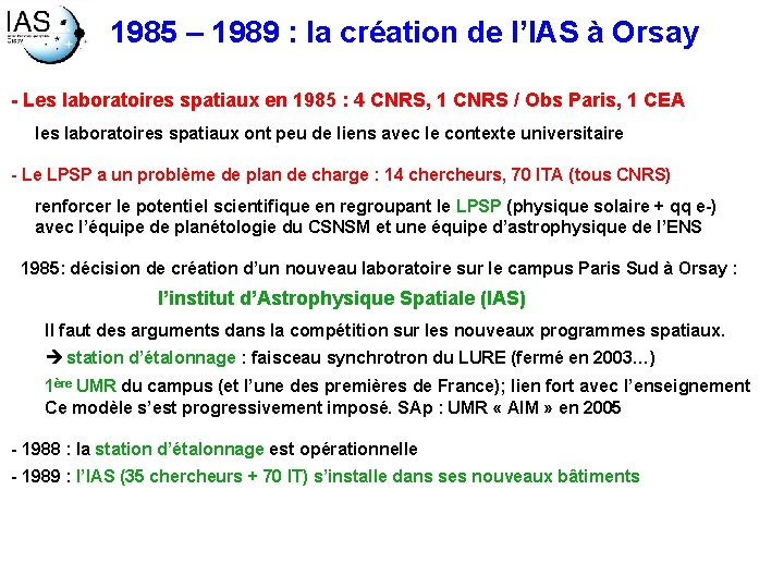 1985 – 1989 : la création de l'IAS à Orsay - Les laboratoires spatiaux