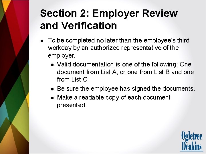 Section 2: Employer Review and Verification n To be completed no later than the