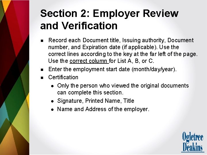 Section 2: Employer Review and Verification n Record each Document title, Issuing authority, Document