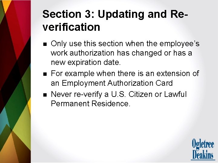 Section 3: Updating and Reverification n Only use this section when the employee's work