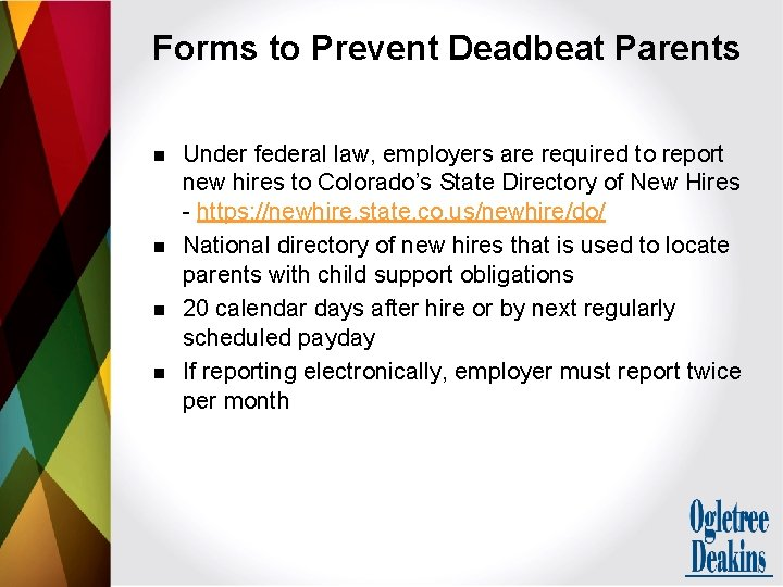 Forms to Prevent Deadbeat Parents n n Under federal law, employers are required to