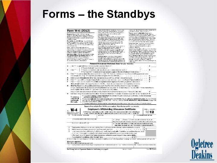 Forms – the Standbys