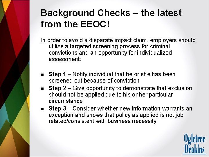 Background Checks – the latest from the EEOC! In order to avoid a disparate
