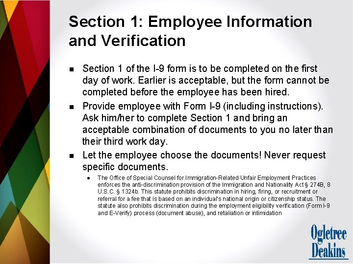 Section 1: Employee Information and Verification n Section 1 of the I-9 form is