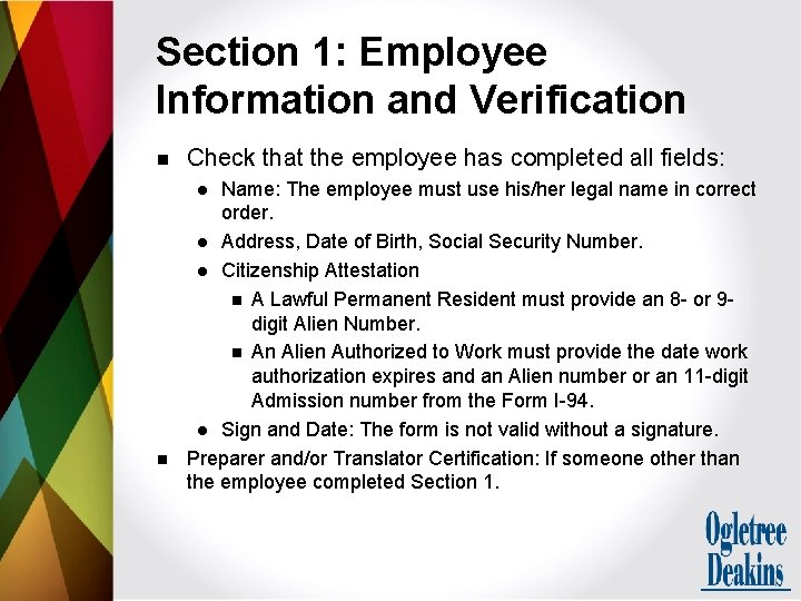 Section 1: Employee Information and Verification n Check that the employee has completed all