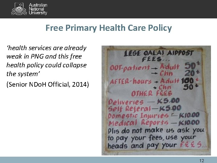 Free Primary Health Care Policy 'health services are already weak in PNG and this