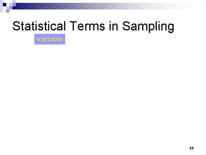 Statistical Terms in Sampling Variable 17