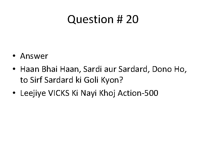 Question # 20 • Answer • Haan Bhai Haan, Sardi aur Sardard, Dono Ho,