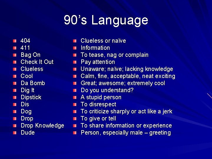 90's Language 404 411 Bag On Check It Out Clueless Cool Da Bomb Dig