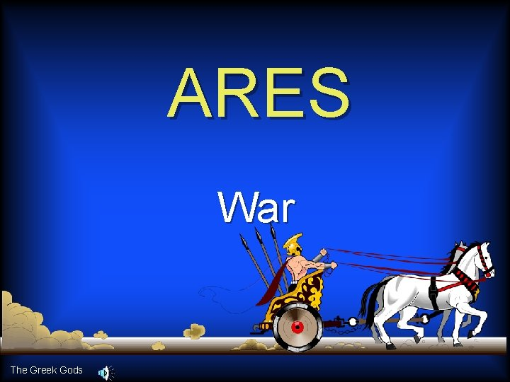 ARES War The Greek Gods
