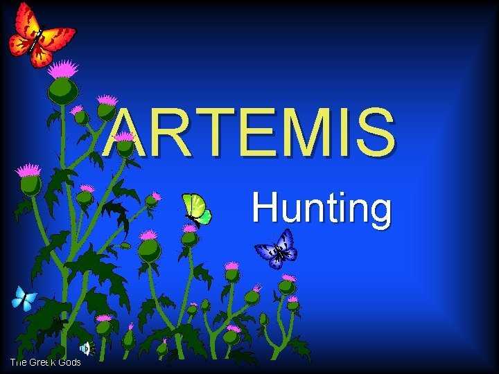 ARTEMIS Hunting The Greek Gods