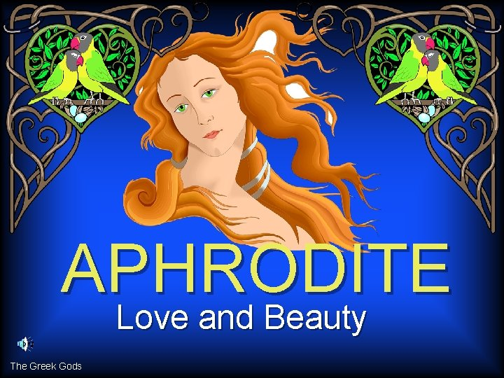 APHRODITE Love and Beauty The Greek Gods