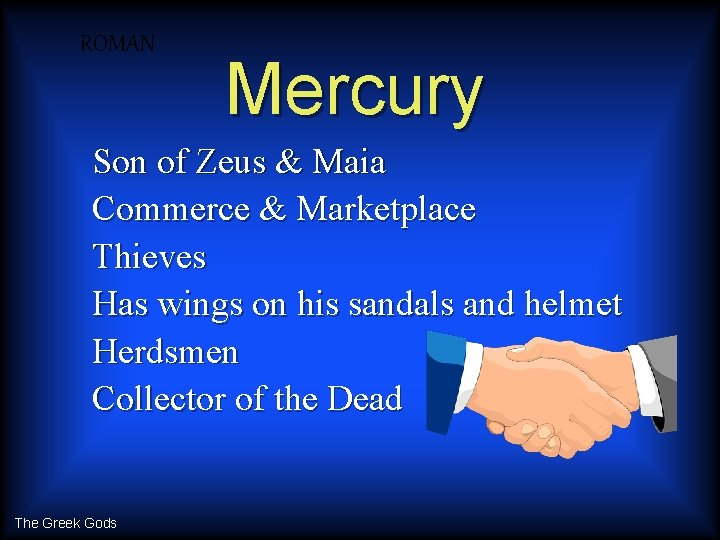 ROMAN Mercury Son of Zeus & Maia Commerce & Marketplace Thieves Has wings on