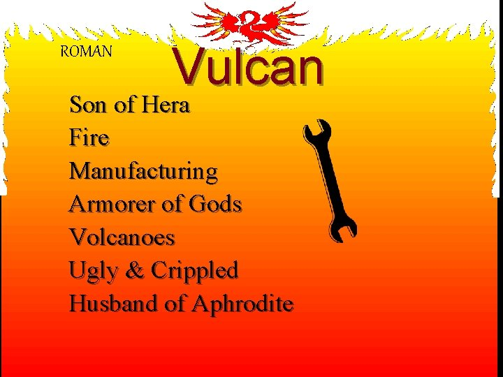ROMAN Vulcan Son of Hera Fire Manufacturing Armorer of Gods Volcanoes Ugly & Crippled