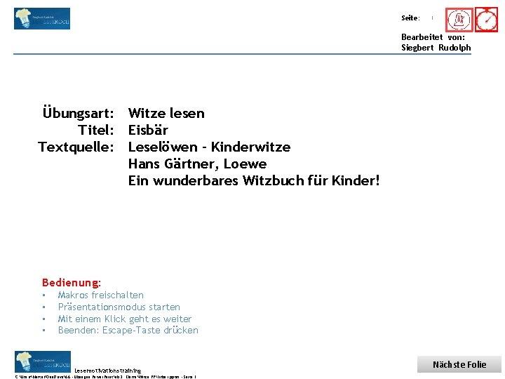 Übungsart: Titel: Seite: Quelle: 1 Bearbeitet von: Siegbert Rudolph Übungsart: Witze lesen Titel: Eisbär