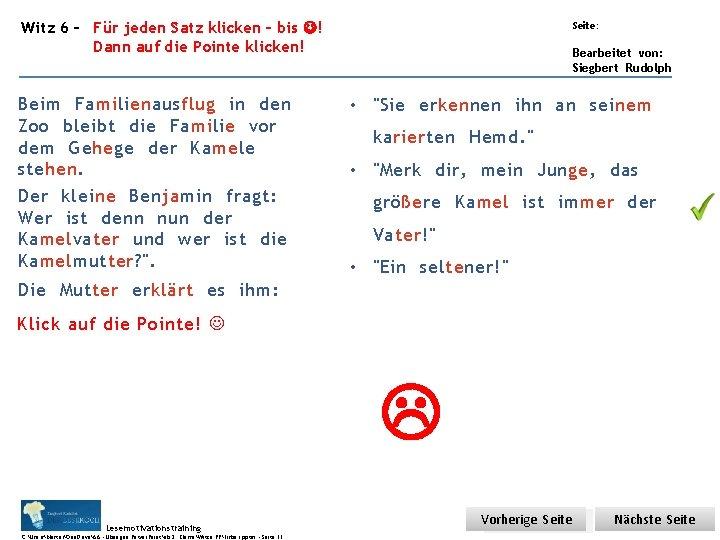 Übungsart: Witz 6 – Für jeden Satz klicken – bis ! Dann auf die