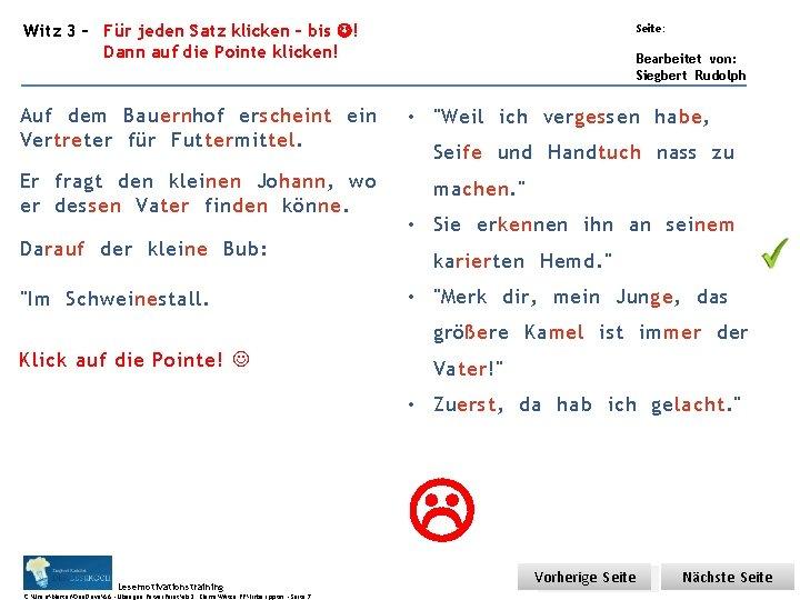 Übungsart: Witz 3 – Für jeden Satz klicken – bis ! Dann auf die