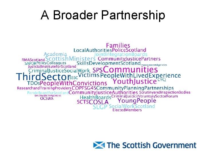 A Broader Partnership