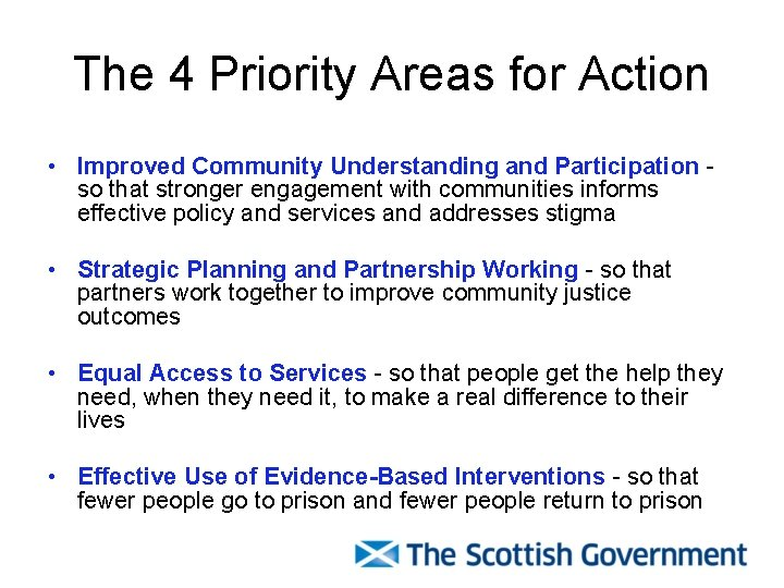 The 4 Priority Areas for Action • Improved Community Understanding and Participation so that