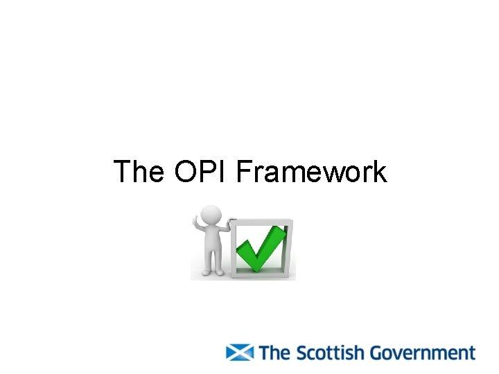 The OPI Framework