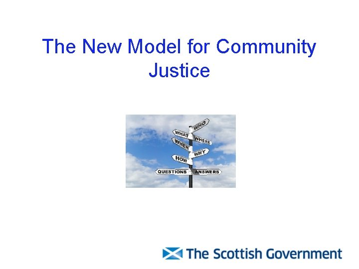 The New Model for Community Justice