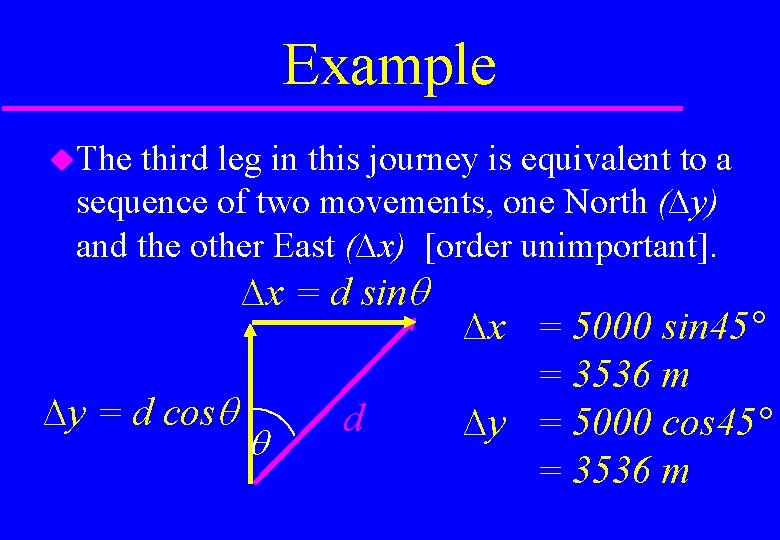 Example The third leg in this journey is equivalent to a sequence of two