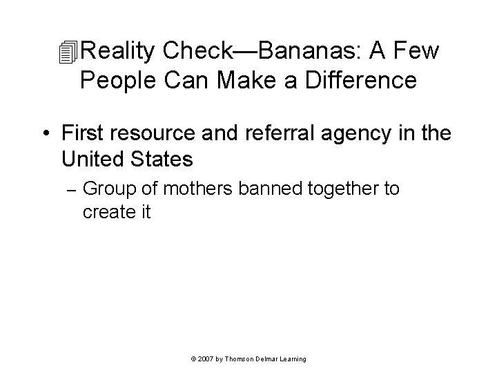 Reality Check—Bananas: A Few People Can Make a Difference • First resource and