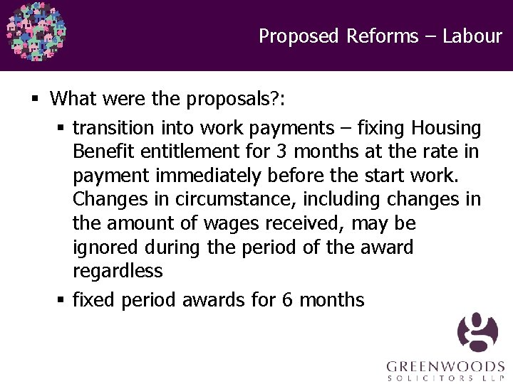 Proposed Reforms – Labour § What were the proposals? : § transition into work
