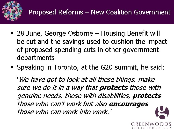 Proposed Reforms – New Coalition Government § 28 June, George Osborne – Housing Benefit