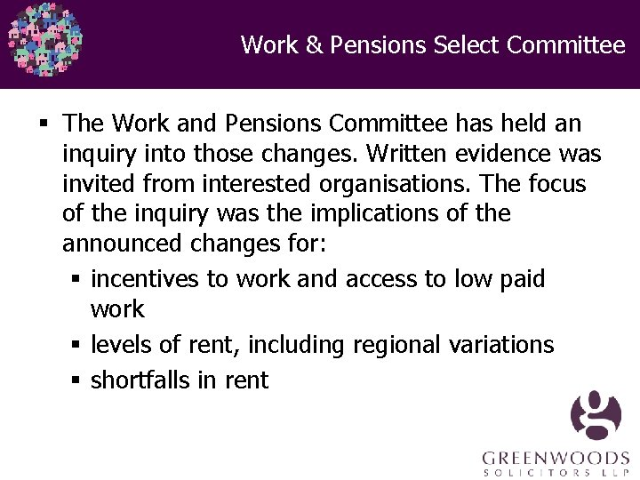 Work & Pensions Select Committee § The Work and Pensions Committee has held an