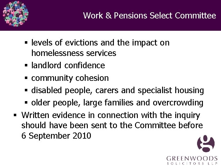 Work & Pensions Select Committee § levels of evictions and the impact on homelessness