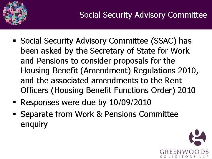 Social Security Advisory Committee § Social Security Advisory Committee (SSAC) has been asked by