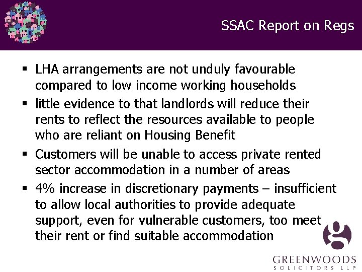 SSAC Report on Regs § LHA arrangements are not unduly favourable compared to low