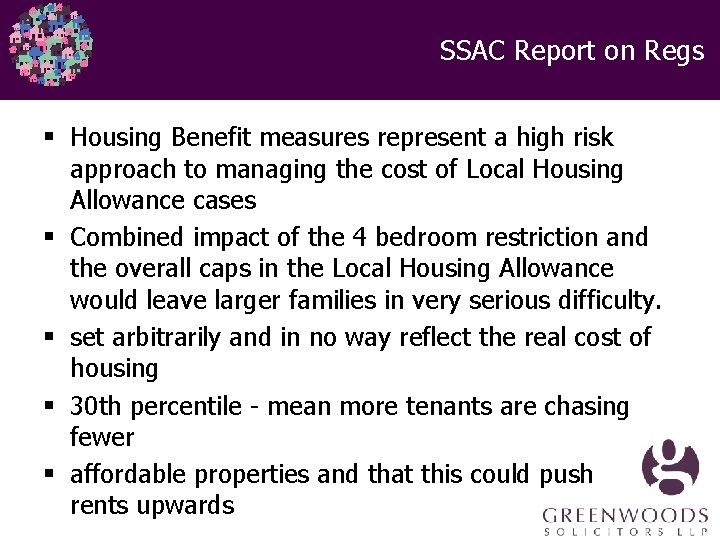 SSAC Report on Regs § Housing Benefit measures represent a high risk approach to