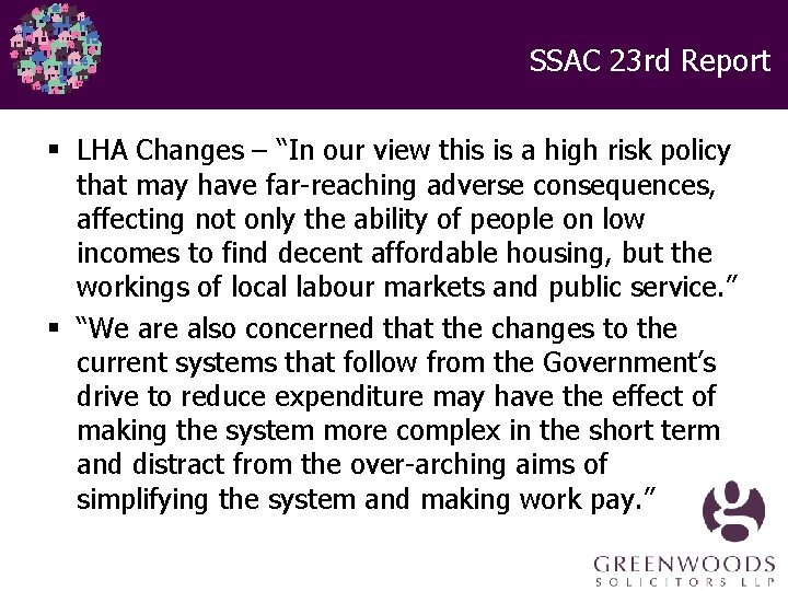 """SSAC 23 rd Report § LHA Changes – """"In our view this is a"""