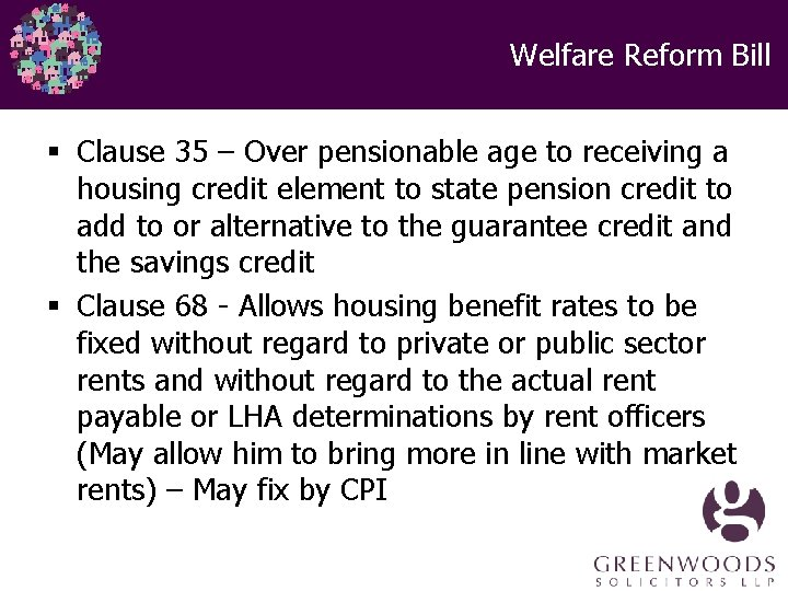 Welfare Reform Bill § Clause 35 – Over pensionable age to receiving a housing
