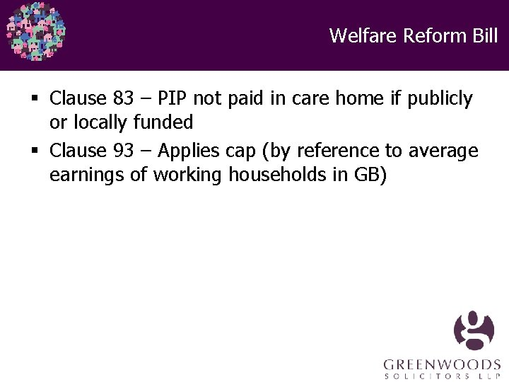 Welfare Reform Bill § Clause 83 – PIP not paid in care home if