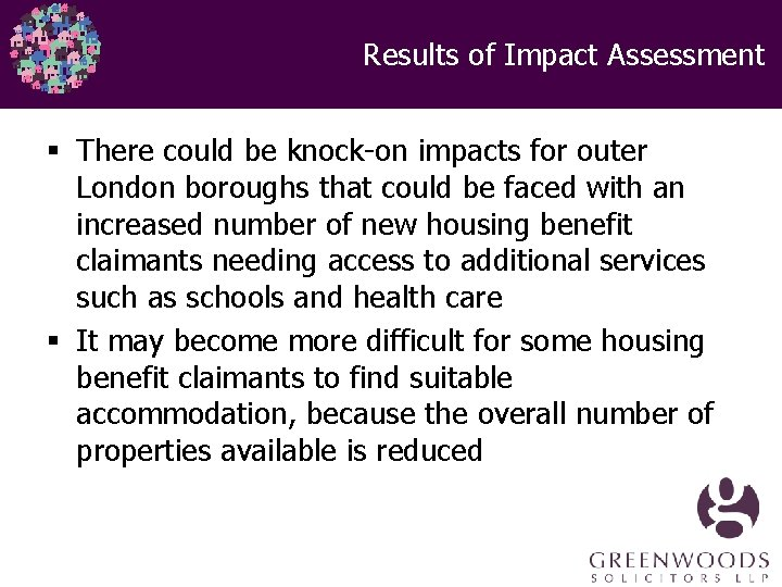 Results of Impact Assessment § There could be knock-on impacts for outer London boroughs
