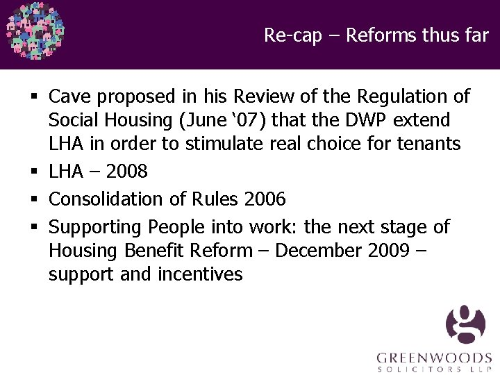 Re-cap – Reforms thus far § Cave proposed in his Review of the Regulation