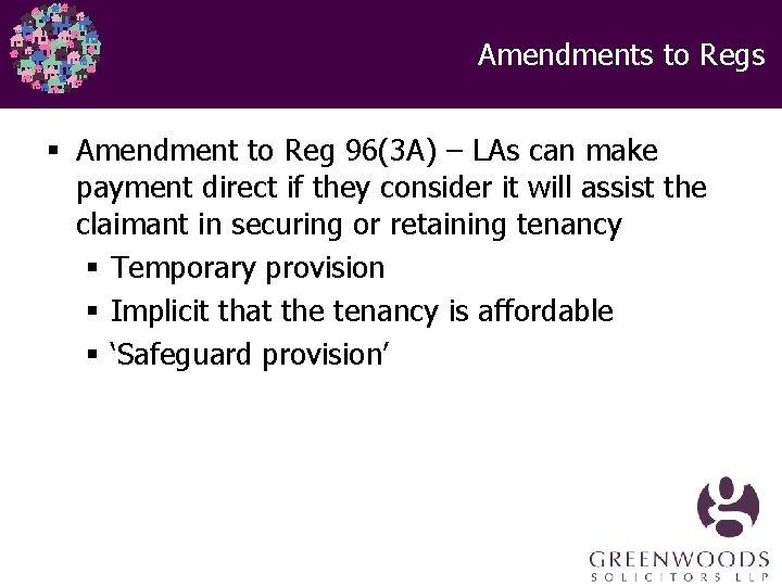 Amendments to Regs § Amendment to Reg 96(3 A) – LAs can make payment