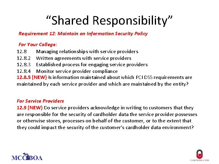"""Shared Responsibility"" Requirement 12: Maintain an Information Security Policy For Your College: 12. 8"