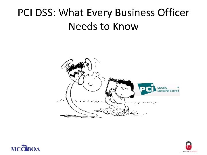 PCI DSS: What Every Business Officer Needs to Know