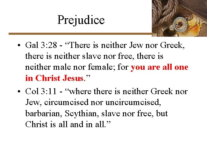 """Prejudice • Gal 3: 28 - """"There is neither Jew nor Greek, there is"""