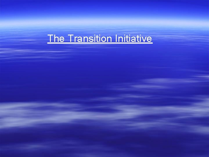 The Transition Initiative