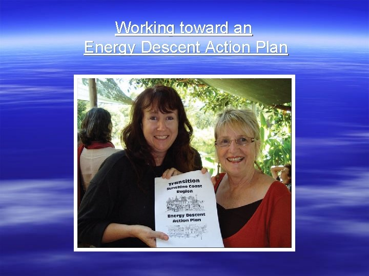 Working toward an Energy Descent Action Plan