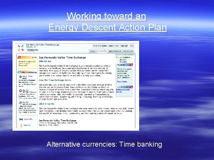 Working toward an Energy Descent Action Plan Alternative currencies: Time banking