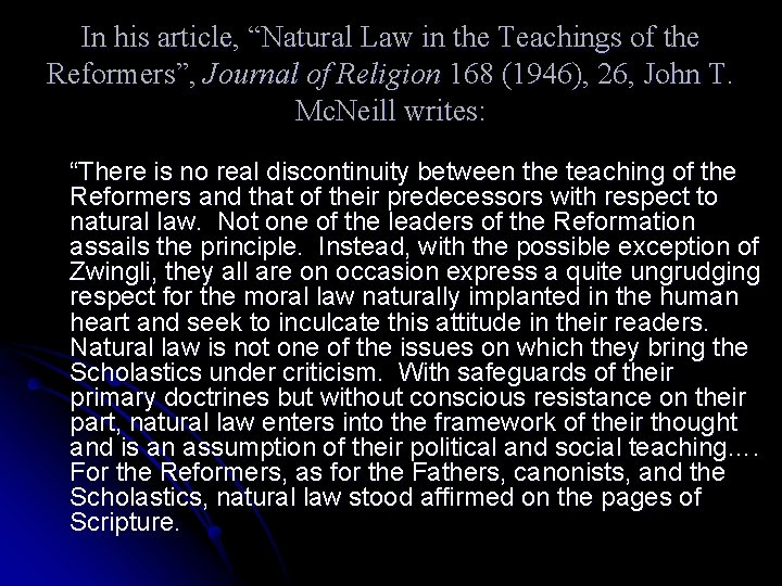 """In his article, """"Natural Law in the Teachings of the Reformers"""", Journal of Religion"""