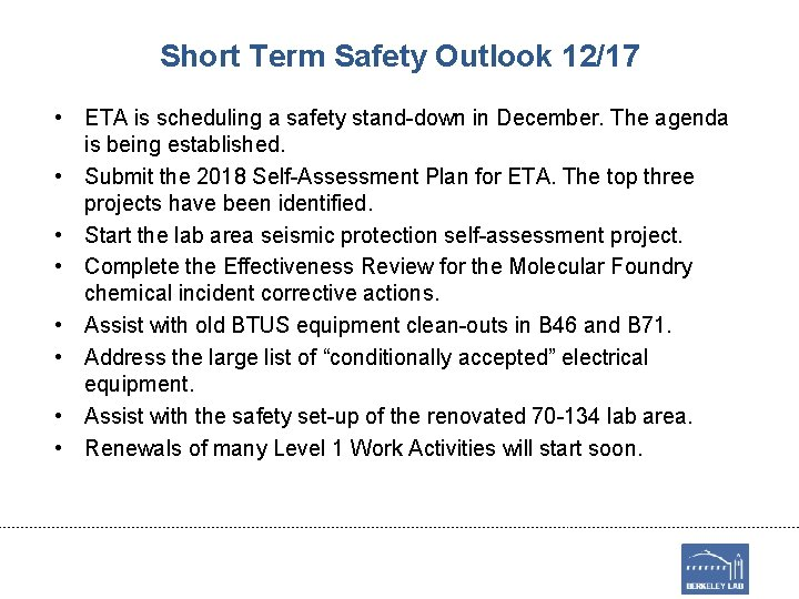 Short Term Safety Outlook 12/17 • ETA is scheduling a safety stand-down in December.