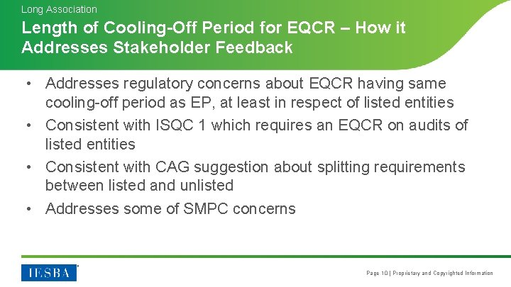 Long Association Length of Cooling-Off Period for EQCR – How it Addresses Stakeholder Feedback