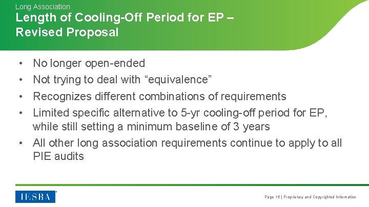Long Association Length of Cooling-Off Period for EP – Revised Proposal • • No